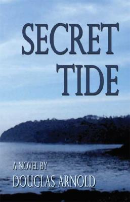 Secret Tide Douglas Arnold