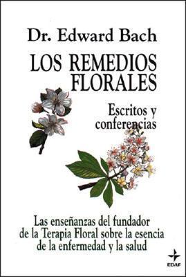 LOS REMEDIOS FLORALES (Plus Vitae) Edward Bach