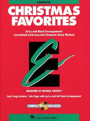 Essential Elements Christmas Favorites   Conductor Book With Cd  by  Michael Sweeney
