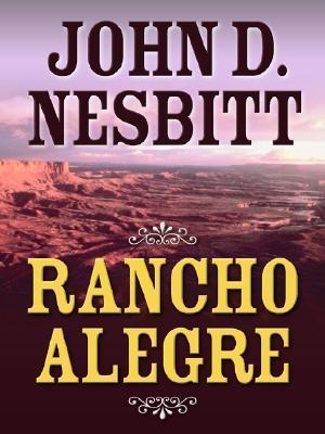 Rancho Alegre John D. Nesbitt