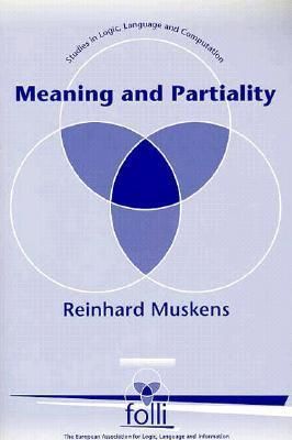 Meaning and Partiality  by  Reinhard Muskens