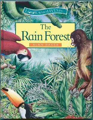 The Rain Forest Alan Baker