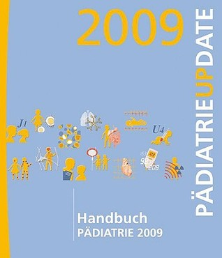Handbuch Padiatrie 2009: Padiatrie Update  by  Med Update Gmbh