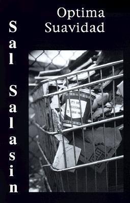 Optima Suavidad  by  Sal Salasin
