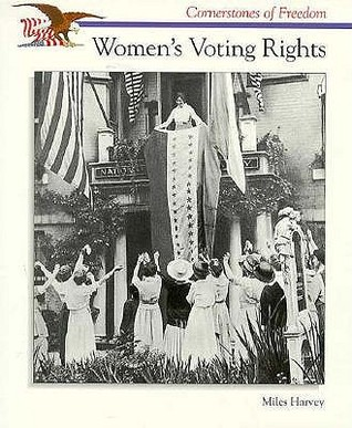 Womens Voting Rights  by  Miles Harvey