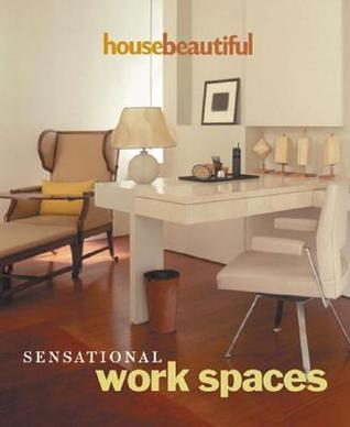 Sensational Work Spaces House Beautiful Magazine
