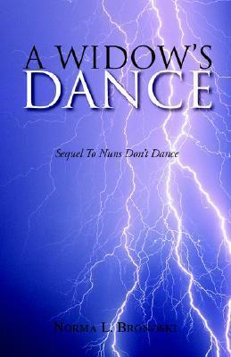 A Widow S Dance  by  Norma L. Bronoski