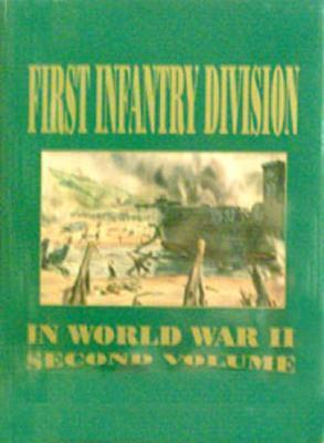 1st Infantry Division - WWII, Vol. II  by  Turner Publishing Company