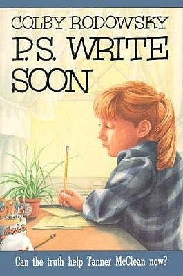 P.S. Write Soon: A Novel  by  Colby Rodowsky