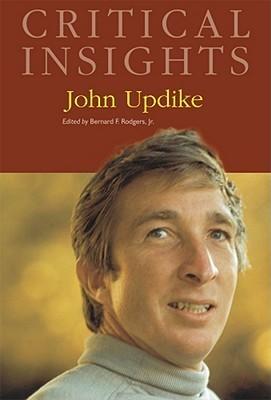 John Updike Bernard F. Rodgers Jr.