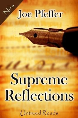 Supreme Reflections Joseph Pfeffer