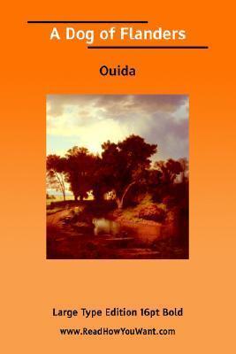Dog of Flanders, a Ouida