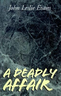 Deadly Affair John Leslie Evans