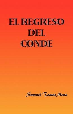 EL REGRESO DEL CONDE Samuel Tomas Mena