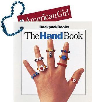 The Hand Book (American Girl Backpack Books)  by  American Girl