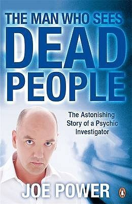 The Man Who Sees Dead People  by  Joe Power