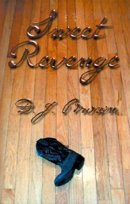 Sweet Revenge  by  D.J. Brown