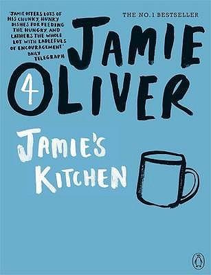 Jamies Kitchen. Jamie Oliver  by  Jamie Oliver