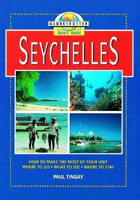 Seychelles Travel Guide  by  Paul Tingay