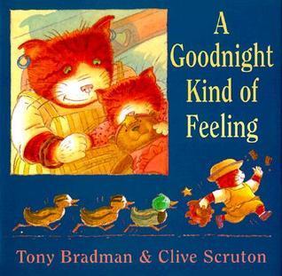 A Goodnight Kind Of Feeling Tony Bradman