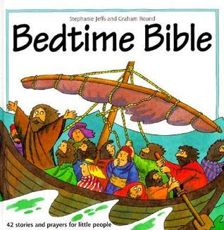 Bedtime Bible  by  Graham Round