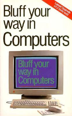 Bluff Your Way In Computers Robert Ainsley