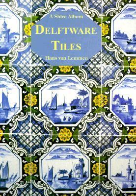 Delftware Tiles Hans Van Lemmen