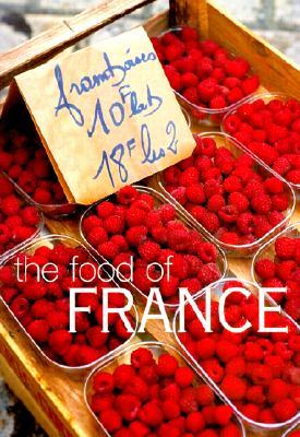 The Food of France Kay Halsey