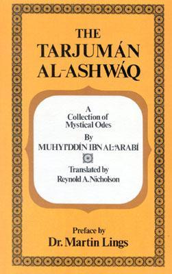 Tarjuman Al-Ashwaq  by  Muhyiddin Ibn Al-Arabi