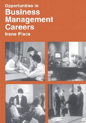 Opportunities In Business Management Careers I. Place