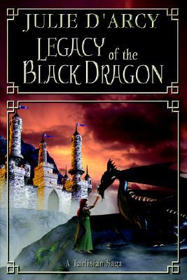 Legacy of the Black Dragon  by  Julie DArcy