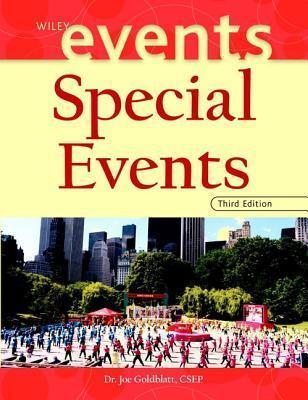Special Events: Best Practices In Modern Event Management Joe Jeff Goldblatt