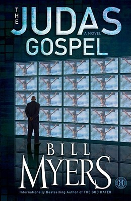 The Judas Gospel: A Novel Bill Myers