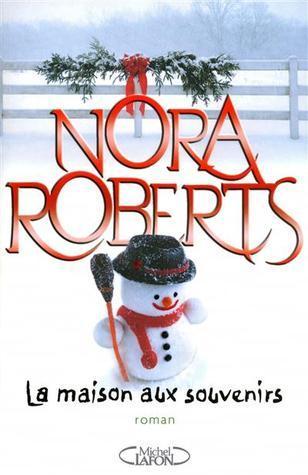 La Maison Aux Souvenirs Nora Roberts