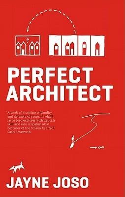 Perfect Architect Jayne Joso
