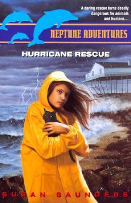 Hurricane Rescue (Neptune Adventures, #5)  by  Susan Saunders