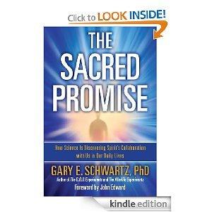 The Sacred Promise Gary E. Schwartz