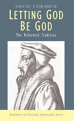 Letting God Be God  by  David Cornick