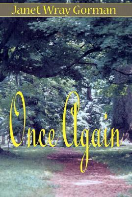 Once Again  by  Janet Wray Gorman