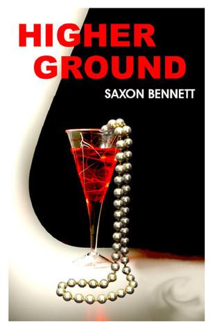 Higher Ground  by  Saxon Bennett