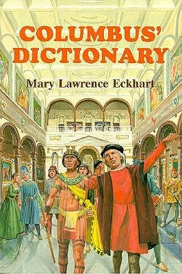 Columbus Dictionary  by  Mary L. Eckhart