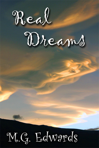Real Dreams: Thirty Years of Short Stories  by  M.G. Edwards