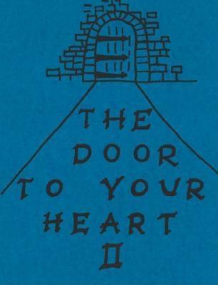 The Door to Your Heart II: The Marriage Years 1959 to 2005 and Counting  by  Cornelius John Gleeson