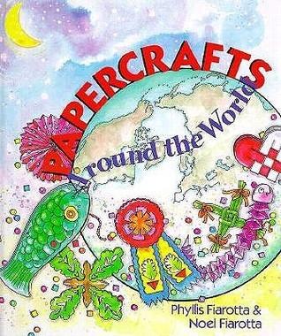 Papercrafts Around The World Phyllis Fiarotta