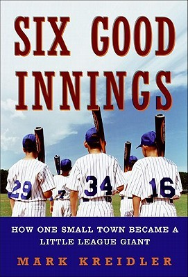 Six Good Innings Mark Kreidler