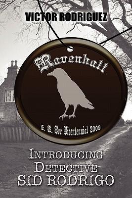 Ravenhall: Introducing Detective Sid Rodrigo Victor Rodriguez