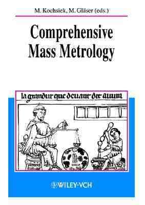 Comprehensive Mass Metrology  by  Manfred Kochsiek