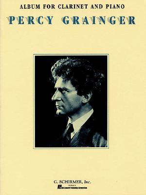 Album: For Clarinet & Piano  by  P. Grainger