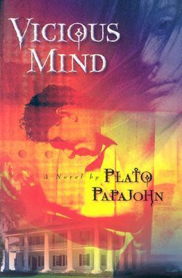 Vicious Mind Plato Papajohn