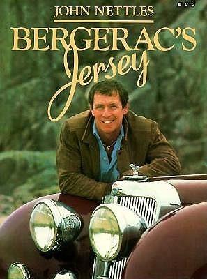 Bergeracs Jersey  by  John Nettles